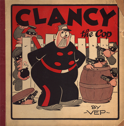 Clancy the Cop comic book by VEP from my personal archive